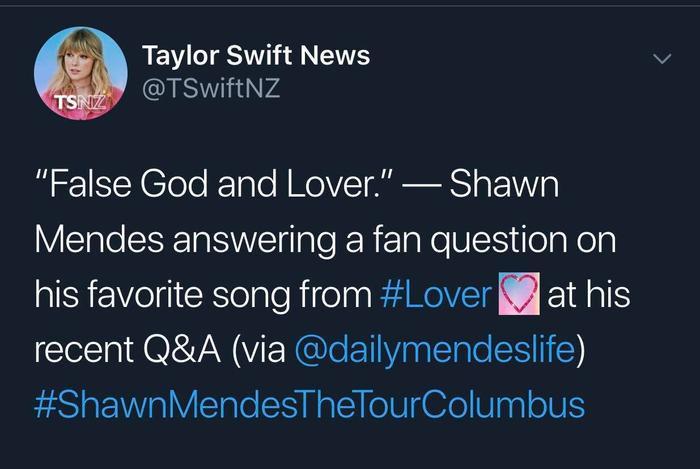 """Và cuối cùng nhưng không kém phần quan trọng chính là """"người tình mùa hạ"""" của lọ lem Camila – Shawn Mendes. Trong một buổi phỏng vấn với fan hâm mộ khi được yêu cầu chọn ra 2 ca khúc """"khoái khẩu"""" của anh chàng qua album Lover, Shawn Mendes đã chọn False God và Lover. – nguồn: Taylor Swift News."""