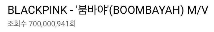 MV Boombayah của BlackPink cán mốc 700 triệu view.