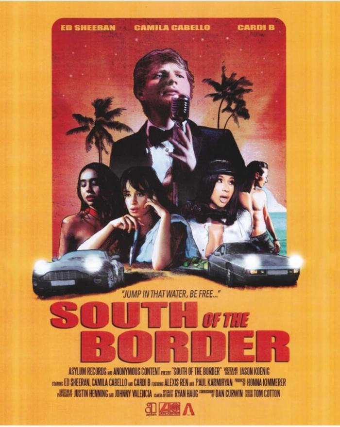 Poster chính thức của MV South Of The Border.