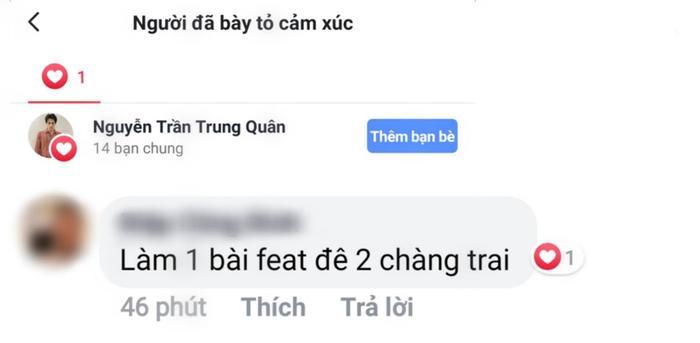 Nguyễn Trần Trung Quân bày tỏ cảm xúc trước lời đề nghị từ khán giả.