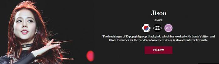 Jisoo được công nhận nằm trong top 500 người có ảnh hưởng về thời trang, lại không nhận về bất kỳ sự quảng bá nào.
