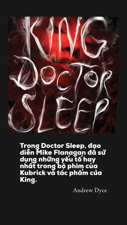 Những review đầu tiên về Doctor Sleep: Kế thừa hoàn hảo hay chỉ là bản sao của siêu phẩm The Shining! ảnh 2
