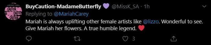 """""""Mariah luôn luôn giúp đỡ và ủng hộ những nghệ sĩ mới vào làng như Lizzo. Điều này thật sự rất đáng quý. Mariah quả là một nghệ sĩ khiêm tốn và tài năng."""" – ý kiến của một dân mạng cho hay."""