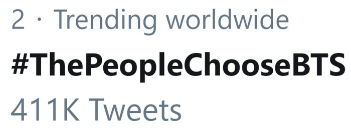Hashtag #ThePeopleChooseBTS hiện đang được ARMY trending thứ 2 toàn thế giới.