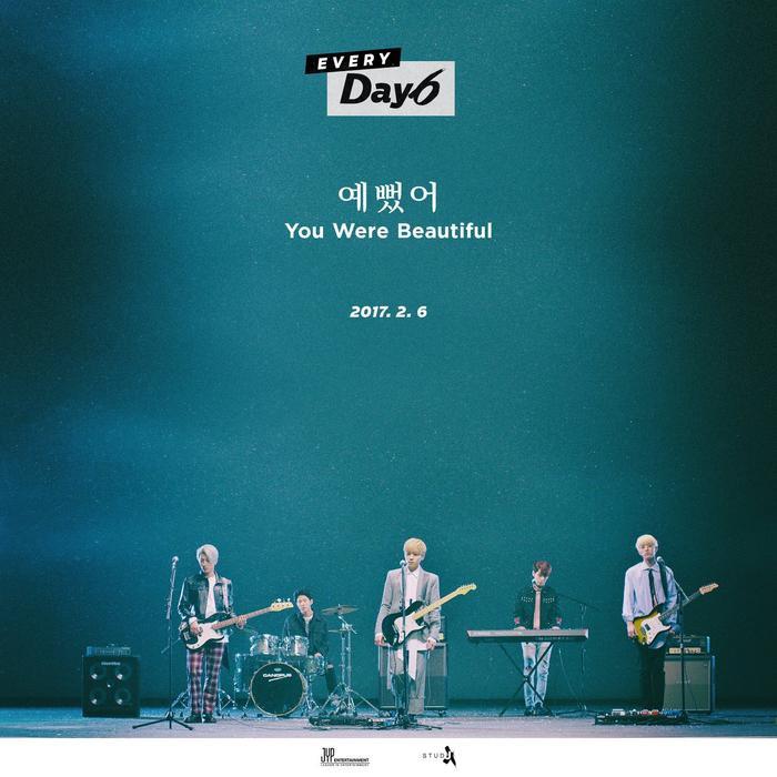 You Were Beautiful là ca khúc chủ đề tháng 2 của chuỗi dự án dài hơi Every DAY6