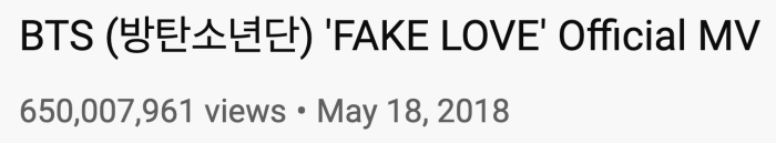 Số lượt xem ấn tượng của Fake Love.