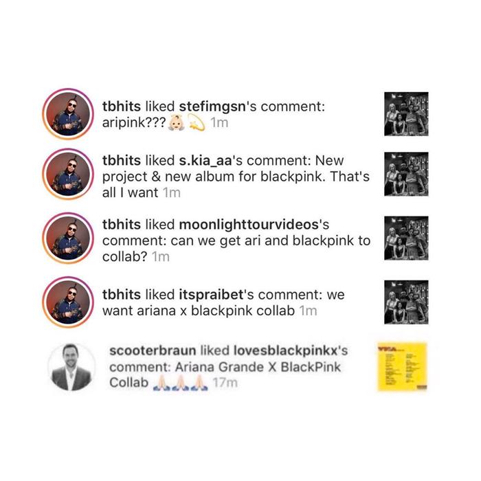 Scooter Braun và Tommy Brown đã nhấn thích loạt bình luận nhắc về việc kết hợp giữa Ariana Grande với BLACKPINK như một sự ngầm khẳng định rằng điều này sẽ diễn ra.