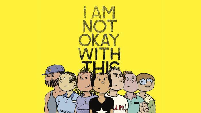 I Am Not Okay With This  Câu chuyện khó ở của thiếu nữ nổi loạn có sức mạnh bá đạo ảnh 0