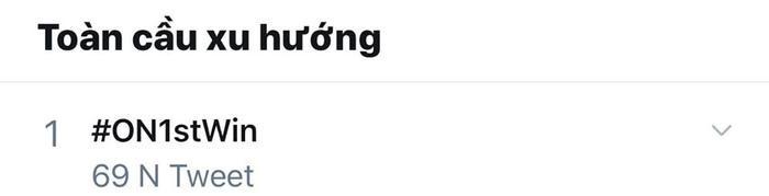 Từ khóa #ON1stWin nhanh chóng leo lên top 1 xu hướng Twitter.