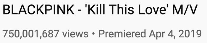 Số lượt xem của MV Kill This Love hiện tại.