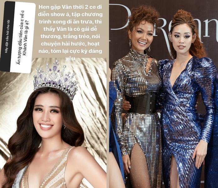 Hoa hậu H'Hen Niê gặp Khánh Vân khi cùng trình diễn tại một show thời trang. Trong lần tiếp xúc đầu tiên, người đẹp Ê Đê cảm nhận được đương kim Hoa hậu Hoàn vũ Việt Nam là cô gái dễ thương, trắng trẻo, nói chuyện hài hước, hoạt náo và đáng yêu.