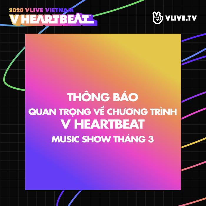 Show âm nhạc V Heartbeat đầu năm có K-ICM hủy gấp trước ngày diễn ra ảnh 0