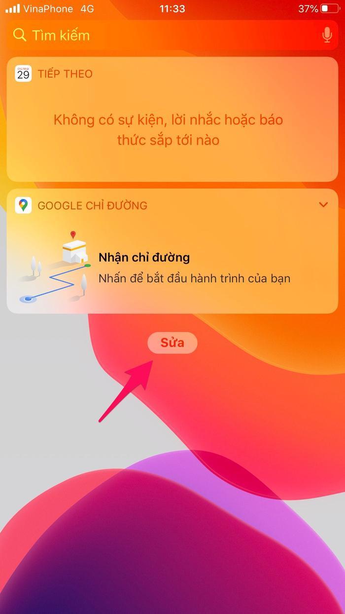 """Về màn hình chính iPhone, kéo sang bên trái để chuyển sangToday Viewvà chọn """"Sửa""""."""