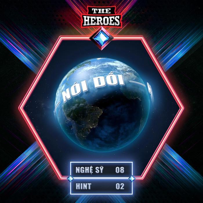 The Heroes tung gợi ý 'nói dối': Fan gọi tên Uni5 - Bích Phương - Khổng Tú Quỳnh Ảnh 1