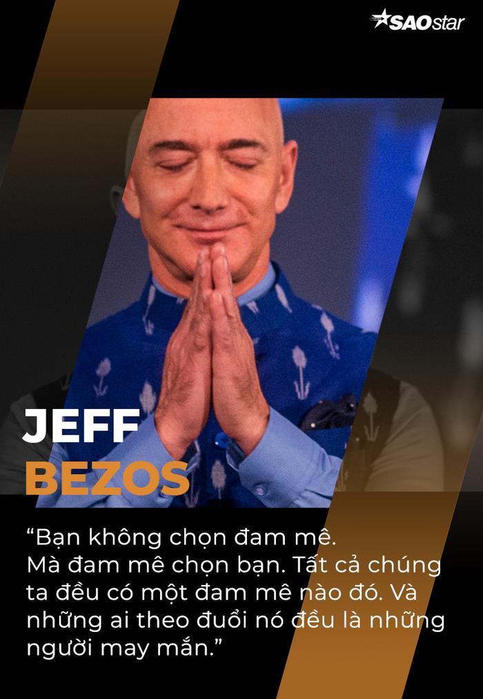 10 câu nói truyền cảm hứng của tỷ phú giàu nhất thế giới Jeff Bezos Ảnh 4