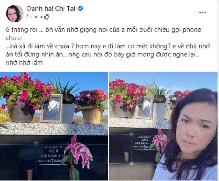 Bà xã nhắn gửi Chí Tài sau 6 tháng anh qua đời, ai đọc cũng rơi nước mắt Ảnh 1
