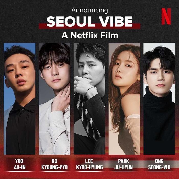 Bom tấn hành động 'Seoul Vibe' của Netflix xác nhận dàn cast 'cực xịn' Ảnh 1